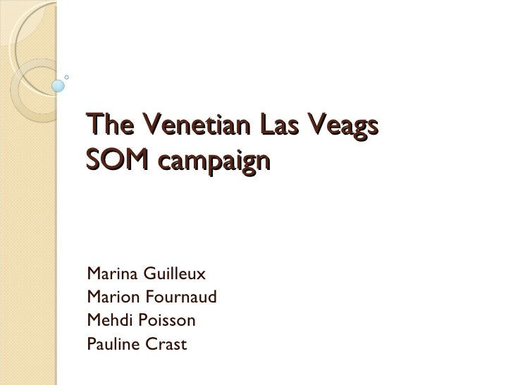 The Venetian Las Veags SOM campaign Marina Guilleux Marion Fournaud Mehdi Poisson Pauline Crast