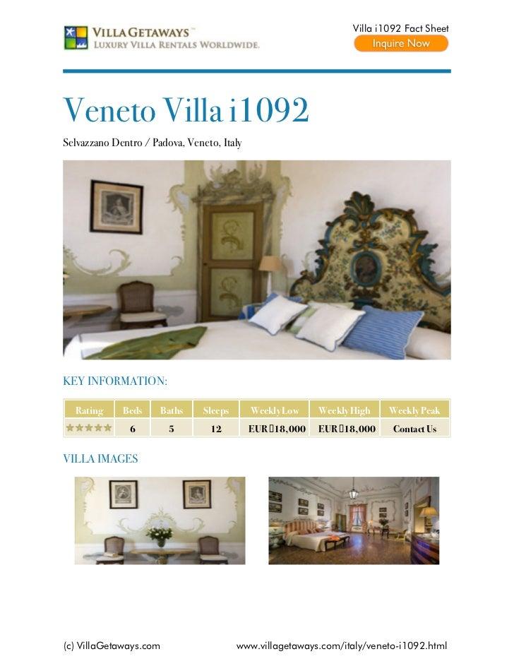 Villa i1092 Fact SheetVeneto Villa i1092Selvazzano Dentro / Padova, Veneto, ItalyKEY INFORMATION:  Rating     Beds     Bat...