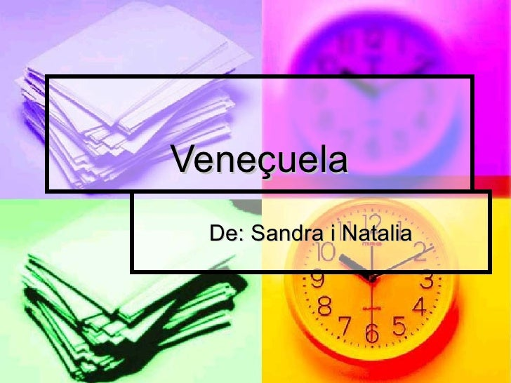 Veneçuela De: Sandra i Natalia