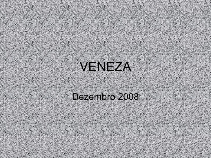 VENEZA Dezembro 2008