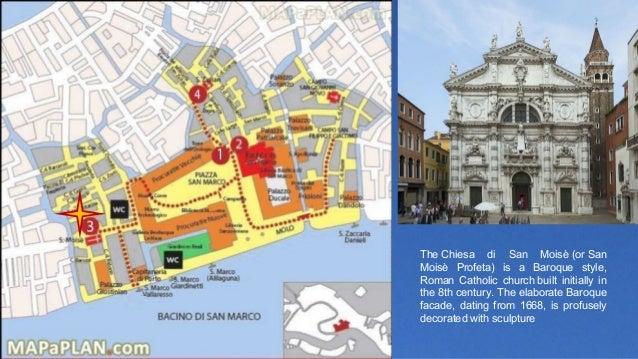TheChiesa di San Moisè(orSan Moisè Profeta) is a Baroque style, Roman Catholic churchbuilt initially in...