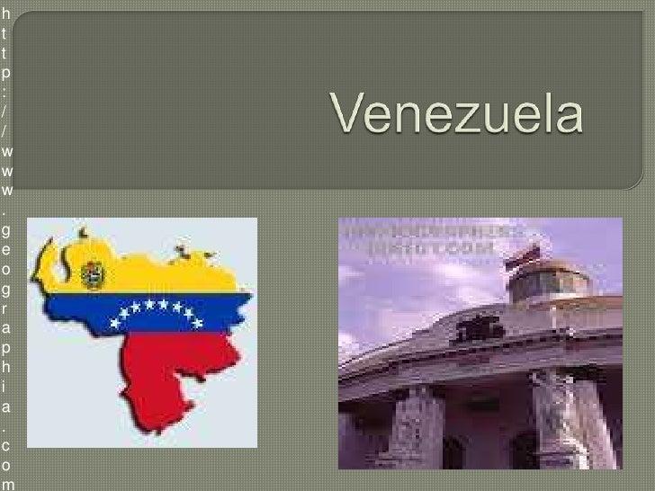 http://www.geographia.com/Venezuela/history.htm<br />Venezuela<br />