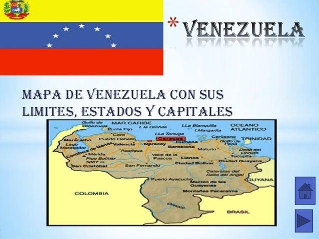 * MAPA DE VENEZUELA CON SUS LIMITES, ESTADOS Y CAPITALES