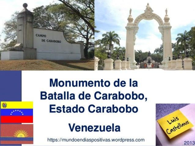 Monumento de la Batalla de Carabobo, Estado Carabobo https://mundoendiaspositivas.wordpress.com 2013 Venezuela