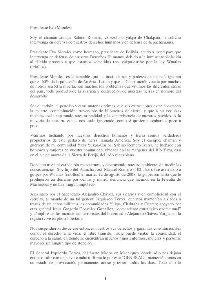 Presidente Evo Morales:Soy el chamán-cacique Sabino Romero, venezolano yukpa de Chakpata, le solicitointervenga en defensa...