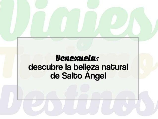Venezuela nos invita a disfrutar de múltiples escenarios de aventura en donde una mágica combinación de los regalos de la ...