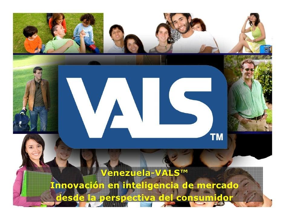 Venezuela-VALS™ Innovación en inteligencia de mercado  desde la perspectiva del consumidor