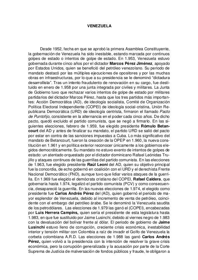 VENEZUELA Desde 1952, fecha en que se aprobó la primera Asamblea Constituyente, la gobernación de Venezuela ha sido inesta...