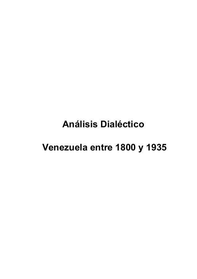 Análisis Dialéctico Venezuela entre 1800 y 1935