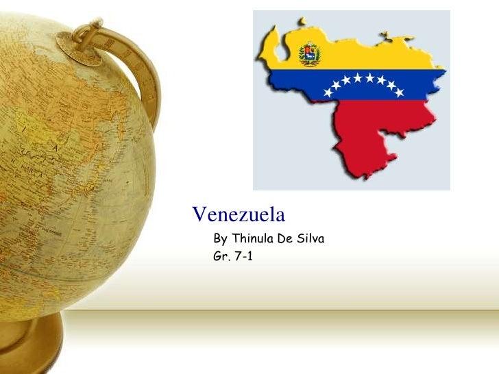 Venezuela  By Thinula De Silva  Gr. 7-1