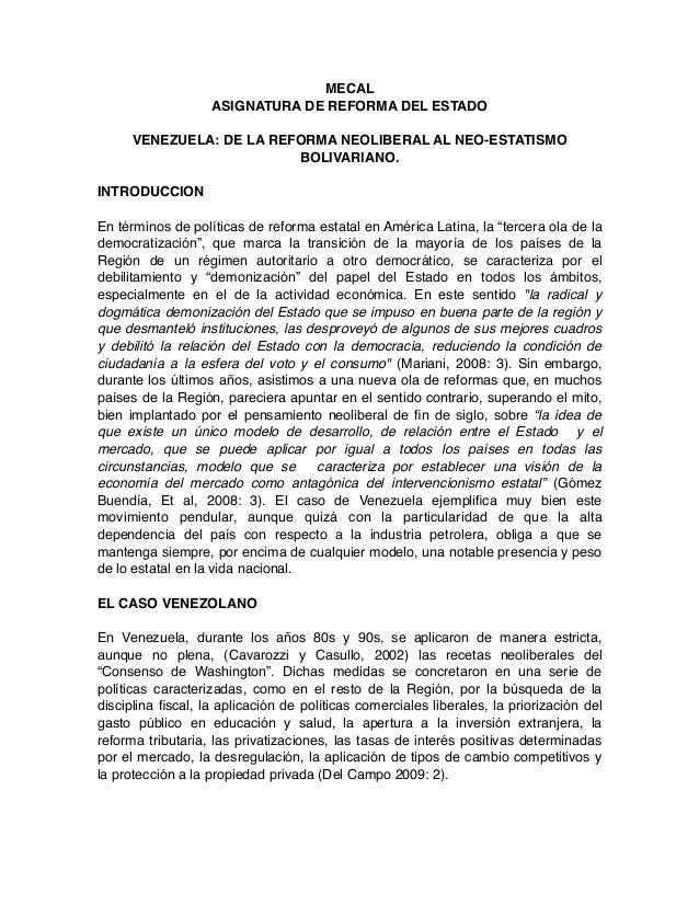 MECAL ASIGNATURA DE REFORMA DEL ESTADO VENEZUELA: DE LA REFORMA NEOLIBERAL AL NEO-ESTATISMO BOLIVARIANO. INTRODUCCION En t...