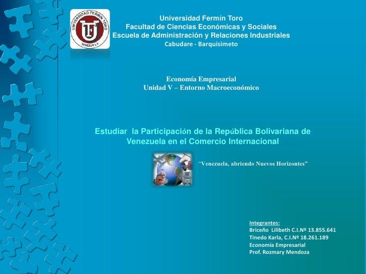 Universidad Fermín Toro       Facultad de Ciencias Económicas y Sociales    Escuela de Administración y Relaciones Industr...