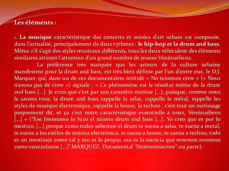Les éléments :1. La musique caractéristique des concerts et soirées d'art urbain est composée,dans l'actualité, principale...