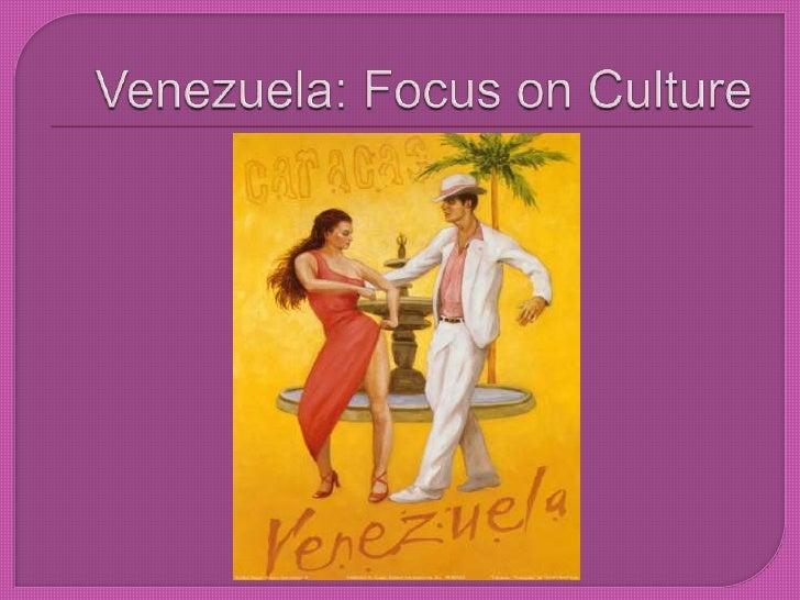Venezuela: Focus on Culture<br />