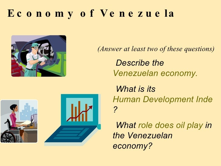 Venezuela template 10 economy of venezuela pronofoot35fo Gallery