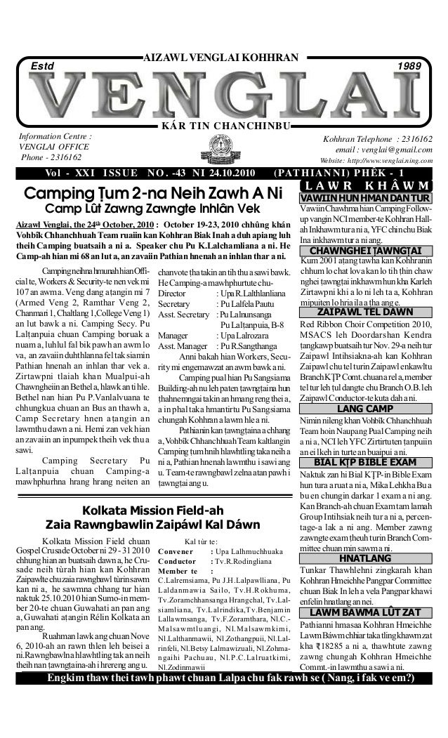 Vol - XXI ISSUE NO. -43 NI 24.10.2010 (PATHIANNI) PHÊK - 1 Information Centre : VENGLAI OFFICE Phone - 2316162 Kohhran Tel...