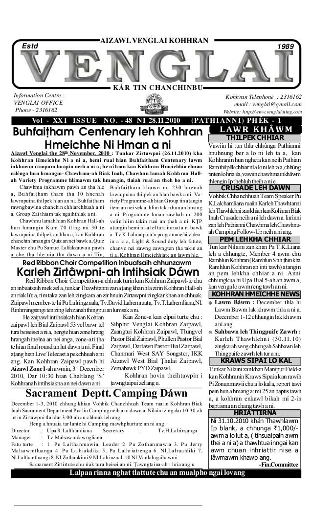 Vol - XXI ISSUE NO. - 48 NI 28.11.2010 (PATHIANNI) PHÊK - 1 Information Centre : VENGLAI OFFICE Phone - 2316162 Kohhran Te...