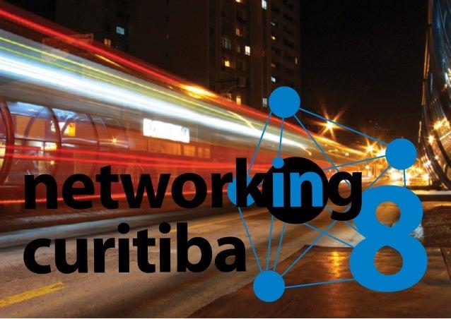 8° ENCONTRO PRESENCIAL  DOS PARTICIPANTES DO GRUPO  NETWORKING CURITIBA  NA REDE SOCIAL LINKEDIN