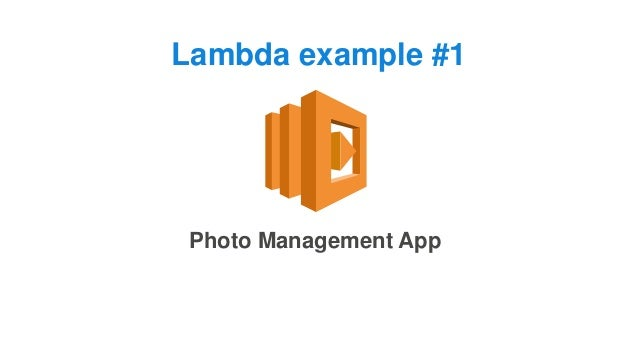Lambda example #1 Photo Management App