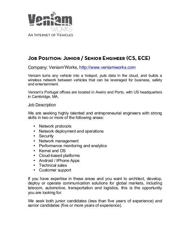 An Internet of Vehicles       Job Position: Junior / Senior Engineer (CS, ECE) Company: Veniam'W...