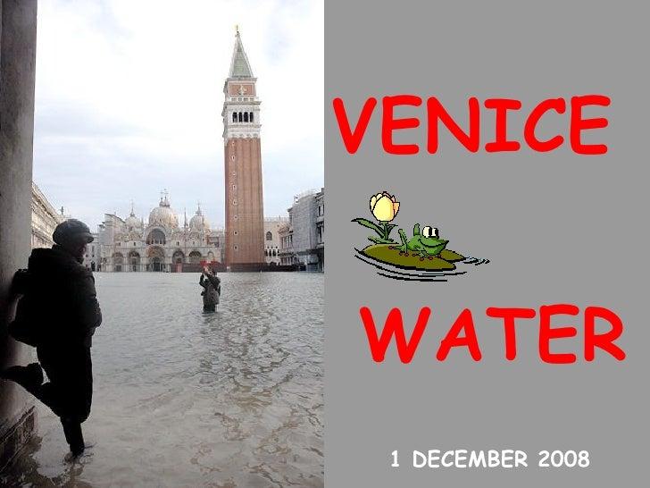 VENICE   1 DECEMBER 2008 WATER