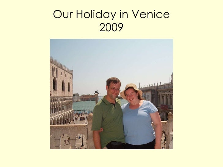 Our Holiday in Venice 2009