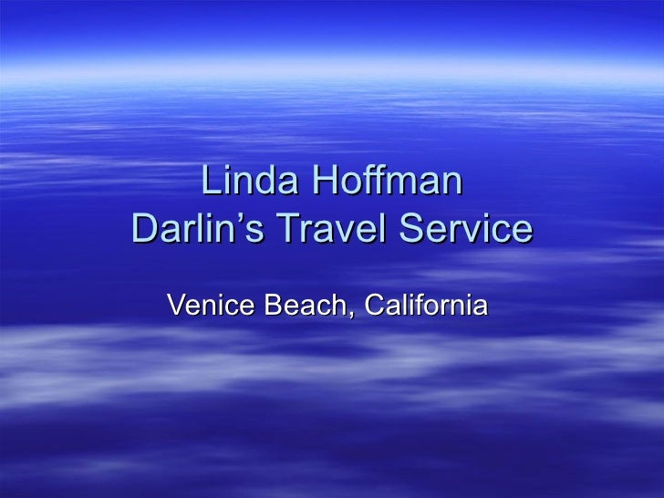 Linda Hoffman Darlin's Travel Service Venice Beach, California
