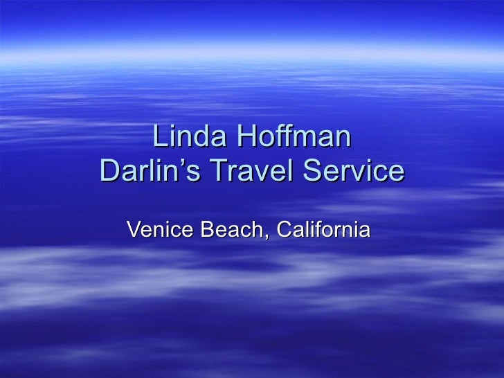 Linda Hoffman Darlin's Travel Service   Venice Beach, California