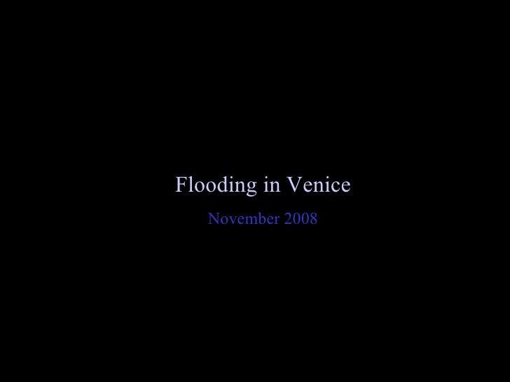 Flooding in Venice November 2008