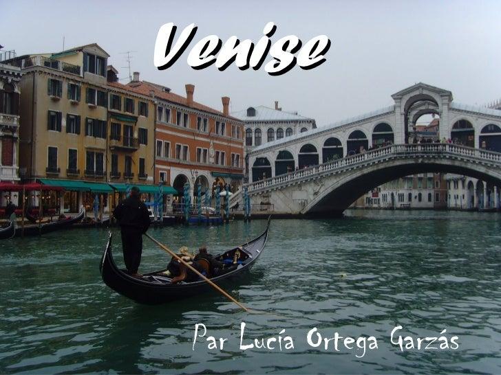 Venise Par Lucía Ortega Garzás