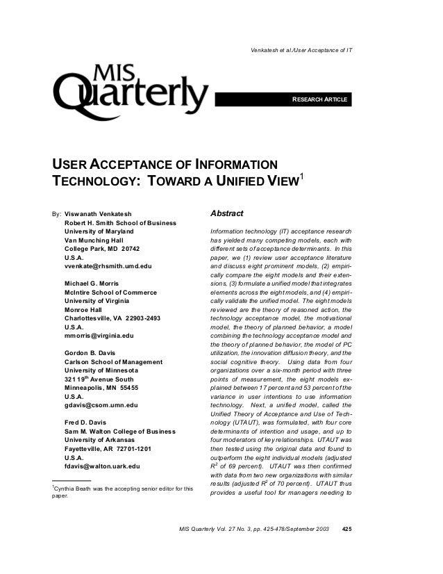 Venkatesh et al./User Acceptance of ITMIS Quarterly Vol. 27 No. 3, pp. 425-478/September 2003 425RESEARCH ARTICLEUSER ACCE...