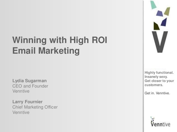 Winning with High ROIEmail Marketing                          Highly functional.                          Insanely sexy.Ly...