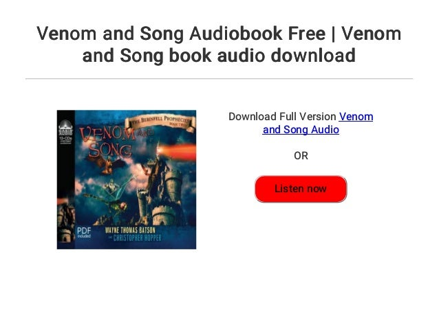 Venom and Song Audiobook Free | Venom and Song book audio