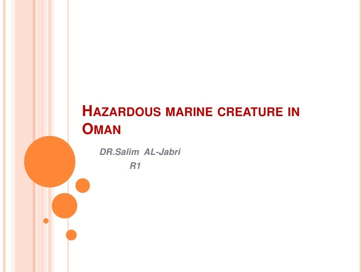 Hazardous marine creature in Oman <br />DR.Salim  AL-Jabri<br />            R1<br />