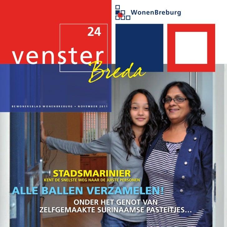 24                                 BredaBewonersBlad wonenBreBurg • noVeMBer 2011