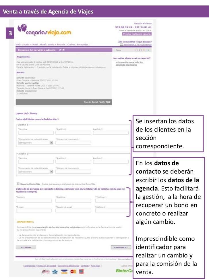 Venta a través de Agencia de Viajes<br />3<br />Se insertan los datos de los clientes en la sección correspondiente<br />E...