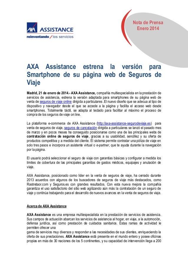 Nota de Prensa Enero 2014  AXA Assistance estrena la versión para Smartphone de su página web de Seguros de Viaje Madrid, ...