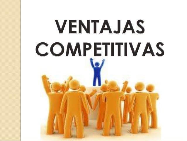 INTRODUCCION  El objetivo de todo proceso estratégico es proporcionar una o más ventajas competitivas a las organizaciones...