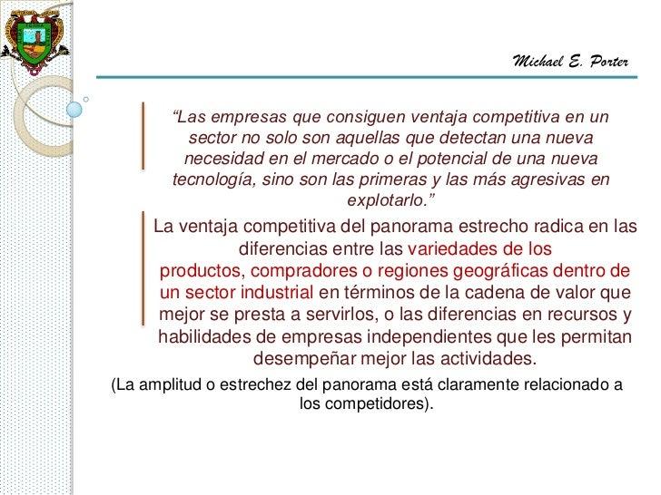 "Michael E. Porter       ""Las empresas que consiguen ventaja competitiva en un          sector no solo son aquellas que det..."