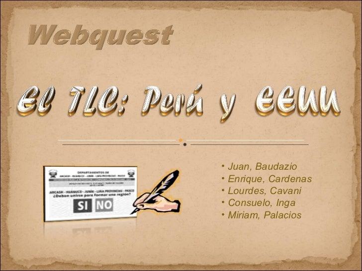 <ul><li>Juan, Baudazio </li></ul><ul><li>Enrique, Cardenas </li></ul><ul><li>Lourdes, Cavani </li></ul><ul><li>Consuelo, I...