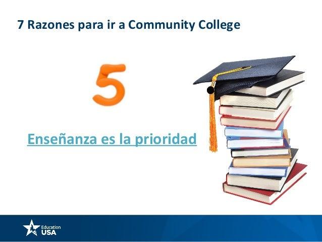 7 Razones para ir a Community College Segunda oportunidad para ser el mejor!