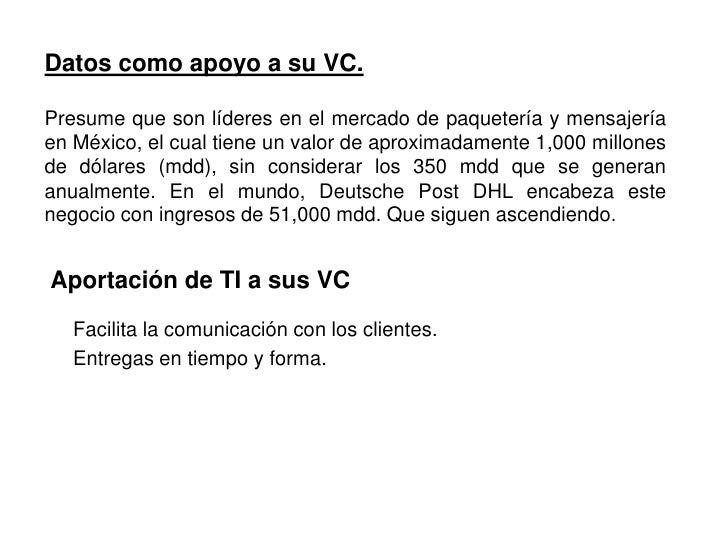 Aportación de TI a sus VC<br />Gestión colaborativa de toda la cadena de suministro (del proveedor al cliente) .<br />Inve...