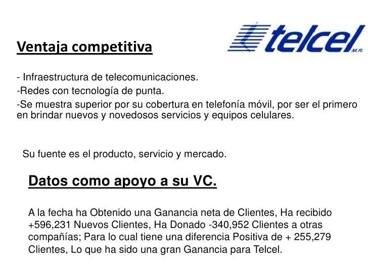 Ventaja competitiva<br />- Infraestructura de telecomunicaciones.<br /><ul><li>Redes con tecnología de punta.