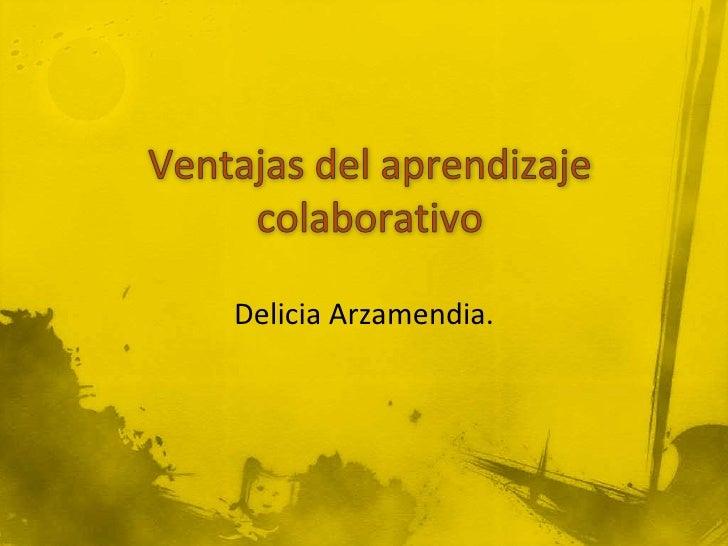 Delicia Arzamendia.