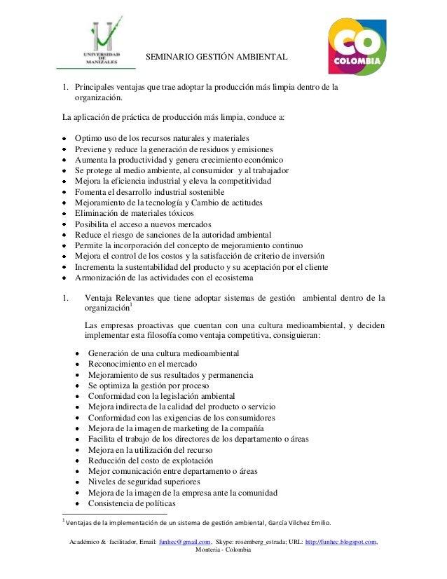 SEMINARIO GESTIÓN AMBIENTAL1. Principales ventajas que trae adoptar la producción más limpia dentro de la   organización.L...