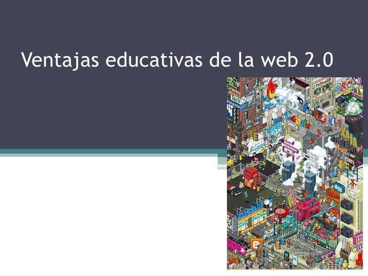 Ventajas educativas de la web 2.0