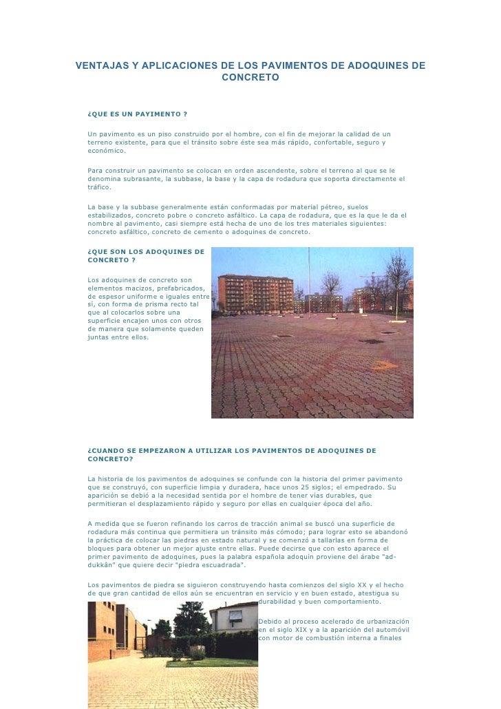 VENTAJAS Y APLICACIONES DE LOS PAVIMENTOS DE ADOQUINES DE                         CONCRETO     ¿QUE ES UN PAYIMENTO ?    U...