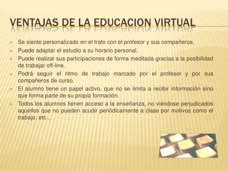 Ventajas y desventajas de la educacion virtual y presencial for Estudiar interiorismo y decoracion a distancia
