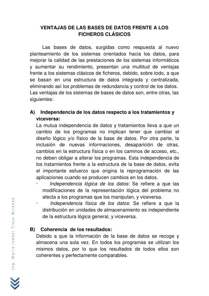 VENTAJAS DE LAS BASES DE DATOS FRENTE A LOS                                                     FICHEROS CLÁSICOS         ...