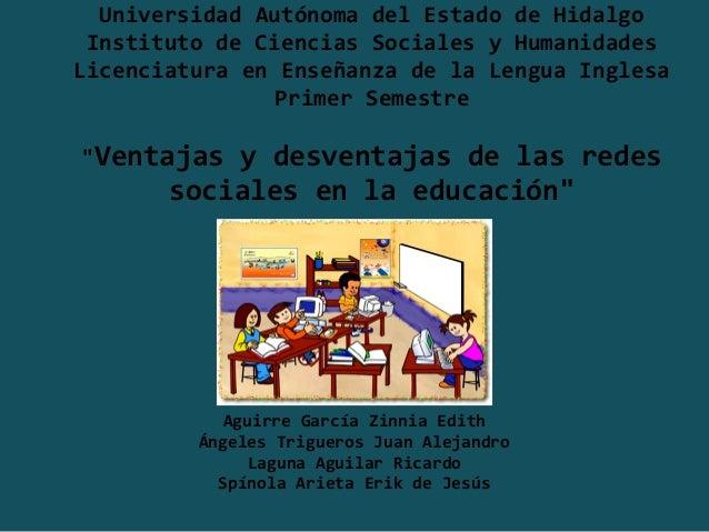 Universidad Autónoma del Estado de Hidalgo Instituto de Ciencias Sociales y HumanidadesLicenciatura en Enseñanza de la Len...